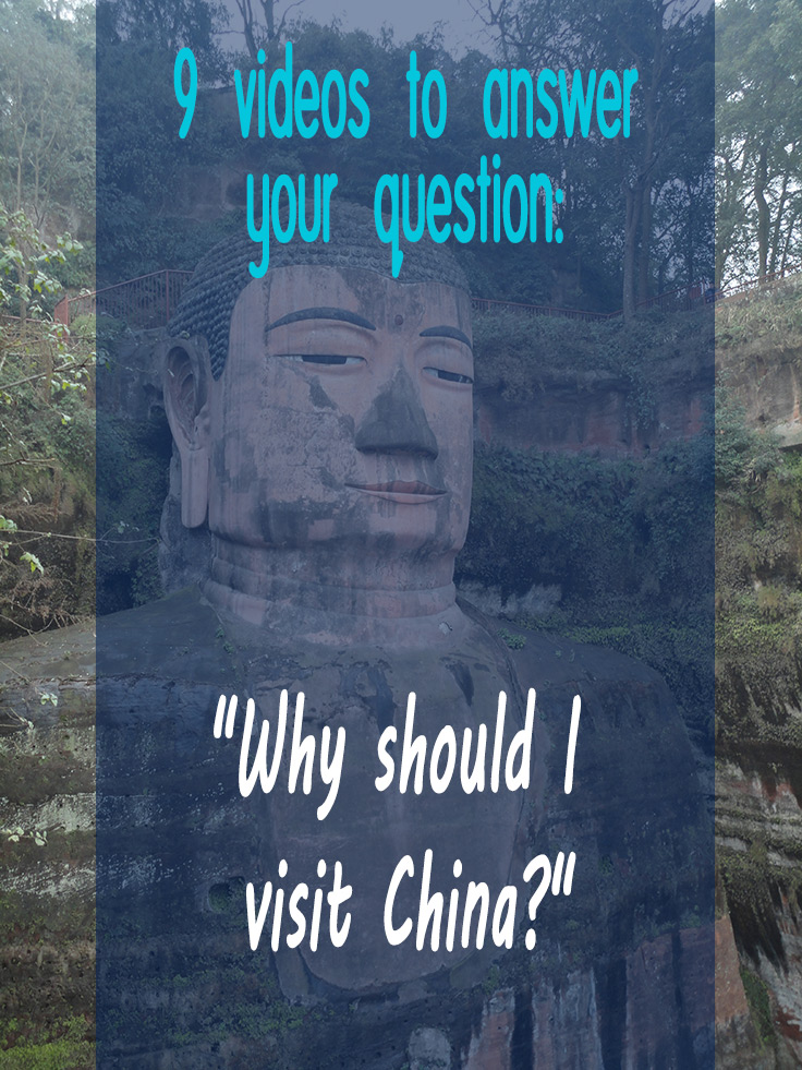 "9 videos to answer your question: ""Why should I visit China?"""