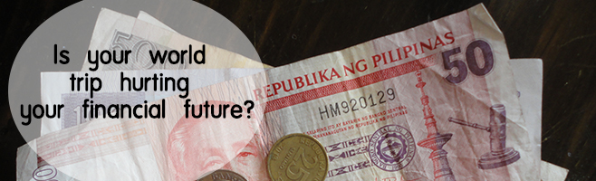 world trip hurting your financial future