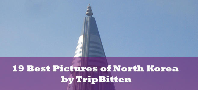 Best Pictures of North Korea
